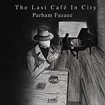 The Last Cafe in City