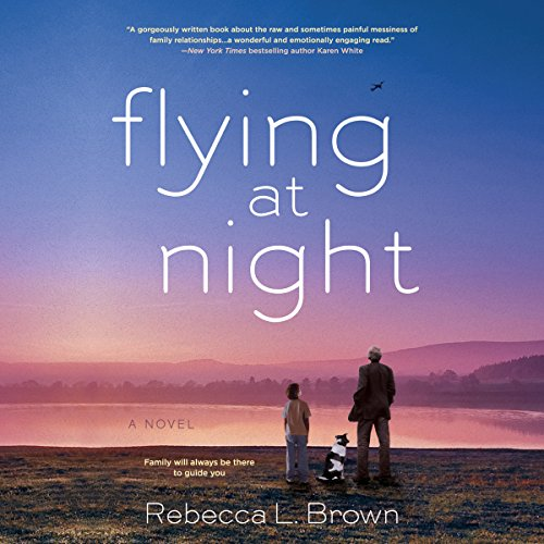 Flying at Night                   By:                                                                                                                                 Rebecca L. Brown                               Narrated by:                                                                                                                                 Cassandra Campbell,                                                                                        Kivlighan De Montebello,                                                                                        Arthur Morey,                   and others                 Length: 11 hrs and 11 mins     12 ratings     Overall 4.6