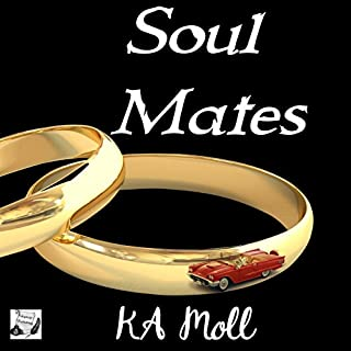 Soul Mates                   By:                                                                                                                                 KA Moll                               Narrated by:                                                                                                                                 Michele Musso                      Length: 6 hrs and 46 mins     71 ratings     Overall 4.1