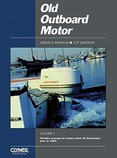 Old Outboard Motor Service V 1 (Old Outboard Motor Service Manual)