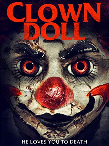 Clown Doll - He loves you to Death