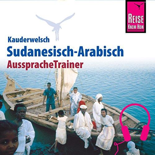 Sudanesisch-Arabisch (Reise Know-How Kauderwelsch AusspracheTrainer) Titelbild