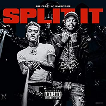 Split It (feat. A1billionaire)