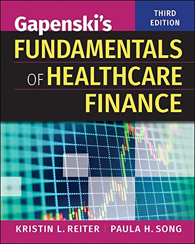 Compare Textbook Prices for Gapenski's Fundamentals of Healthcare Finance, Third Edition Gateway to Healthcare Management None Edition ISBN 9781567939750 by Reiter, Kristin