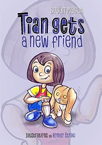 Couverture du livre Tian gets a new friend (English Edition)