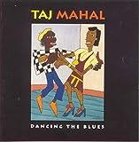 Songtexte von Taj Mahal - Dancing the Blues