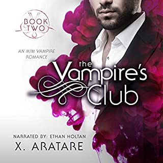The Vampire's Club     An M/M Vampire Romance, Book 2              By:                                                                                                                                 X. Aratare                               Narrated by:                                                                                                                                 Ethan Holtan                      Length: 3 hrs and 7 mins     Not rated yet     Overall 0.0
