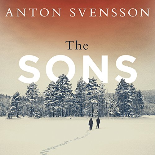 The Sons     Made in Sweden, Part II              By:                                                                                                                                 Anton Svensson                               Narrated by:                                                                                                                                 Gunnar Cauthery                      Length: 14 hrs and 52 mins     8 ratings     Overall 4.1