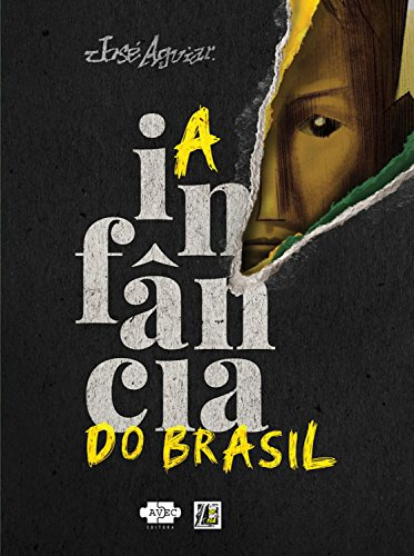 A infância do Brasil por [José Aguiar]