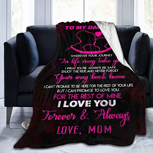 To My Daughter Blanket From Mom Custom Quilt Fleece Throw Blanket Ultra Soft Flannel Bed Blanket Warm Fuzzy Plush Blanket for Daughter Kids Reversible Tapestry Wall Hanging Birthday Fan Gift 50'X60'
