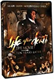 Life After Death:the Movie-Ten