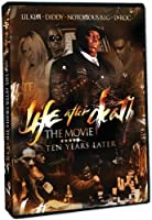 Life After Death: The Movie - Ten Years Later [DVD]