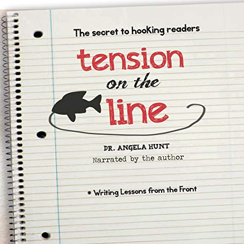 Couverture de Tension on the Line: The Secret to Hooking Readers
