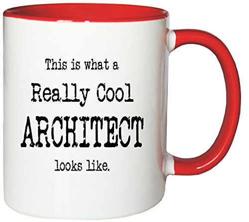 Mister Merchandise Kaffeetasse This is What a Really cool Architect Looks Like. Teetasse Becher, Farbe: Weiß-Rot