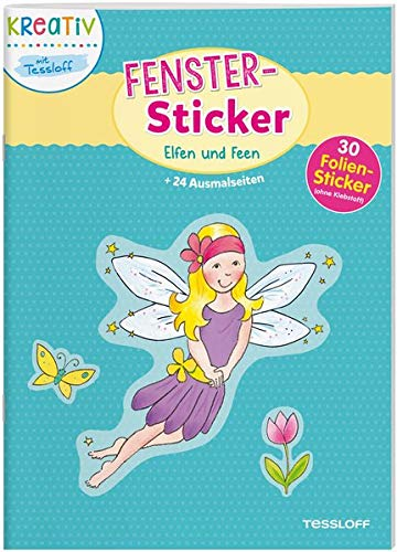 Fenster-Sticker Elfen und Feen: 24 Ausmalseiten, 30 Folien-Sticker