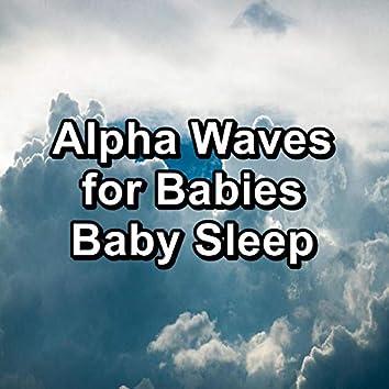 Alpha Waves for Babies Baby Sleep