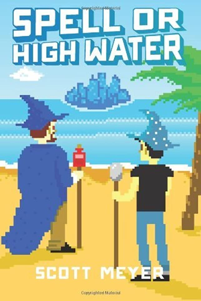 マーケティング雨腹部Spell or High Water (Magic 2.0 Book 2)