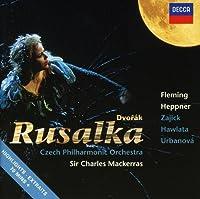 Dvorak: Rusalka - Highlights by FLEMING / HEPPENR / CZECH PHIL ORCH / MACKERRAS (2004-08-18)