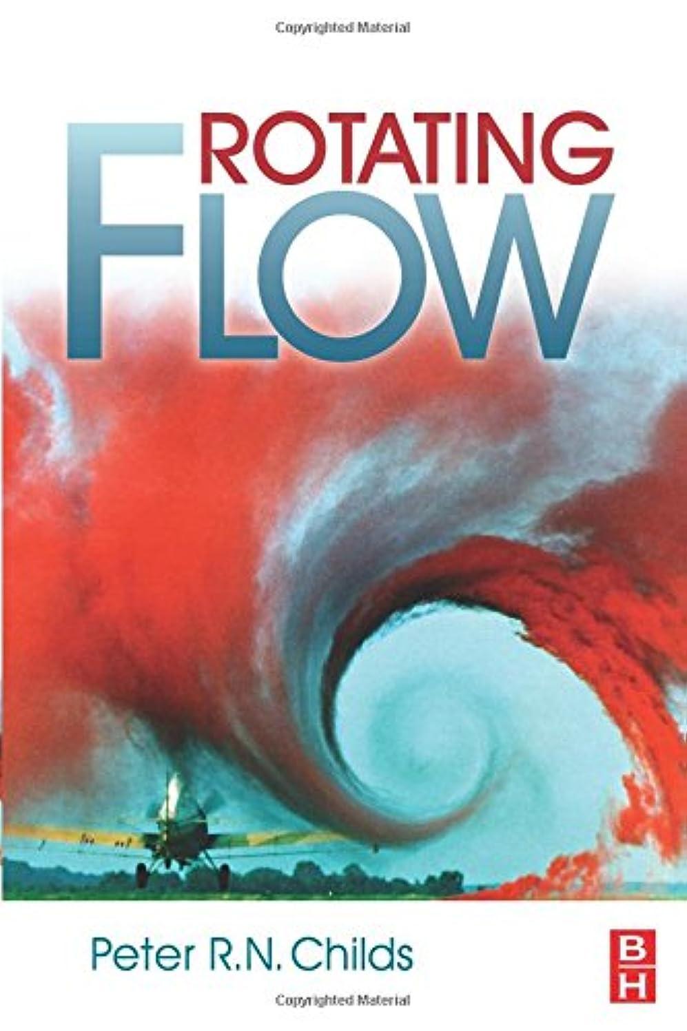 ピック楽観大破Rotating Flow