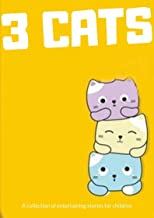 The story of the three cats : best short story for kids _ bedtime story for kids