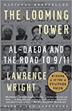[By Lawrence Wright ] The Looming Tower: Al-Qaeda and the Road to 9/11 (Paperback)【2018】by Lawrence Wright (Author) (Paperback)