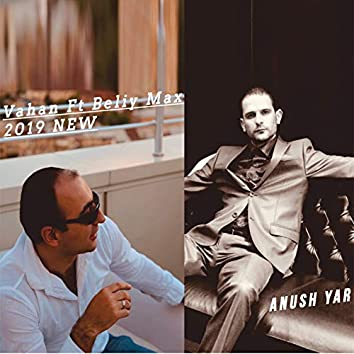Anush Yar (feat. Beliy Max)