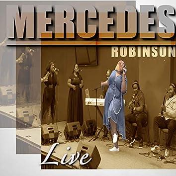 Mercedes Robinson (Live)