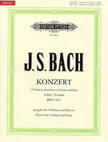J.S. Bach: Double Concerto In D Minor BWV 1043 (2 Violins/Piano). Für Violine(Duett), Klavier-Kammermusik