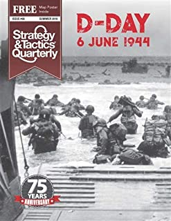DG: Strategy & Tactics Quarterly #6, Focused on The Normandy D-Day Landings 75 Years Ago, 6 June 1944