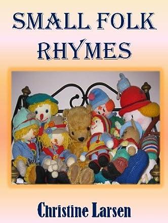 Small Folk Rhymes (Small Folk Tales)