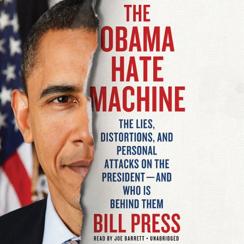 The Obama Hate Machine audiobook cover art