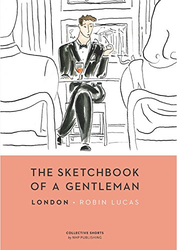 The Sketchbook of a Gentleman: London