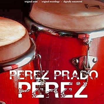 Perez (25 Original Songs)