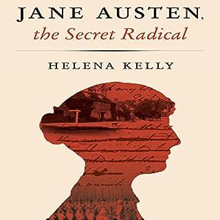 Jane Austen, the Secret Radical audiobook cover art