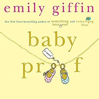 Baby Proof                   By:                                                                                                                                 Emily Giffin                               Narrated by:                                                                                                                                 Christine Marshall                      Length: 10 hrs and 46 mins     278 ratings     Overall 3.9