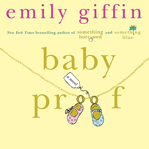 Baby Proof                   By:                                                                                                                                 Emily Giffin                               Narrated by:                                                                                                                                 Christine Marshall                      Length: 10 hrs and 46 mins     280 ratings     Overall 3.9