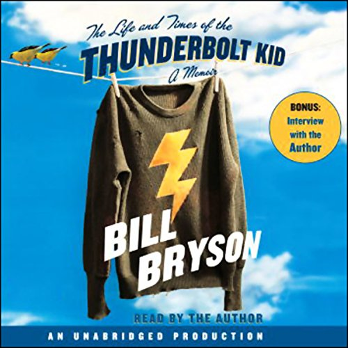 The Life and Times of the Thunderbolt Kid audiobook cover art