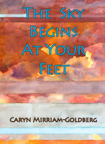 The Sky Begins at Your Feet: A Memoir on Cancer, Community, and Coming Home to the Body
