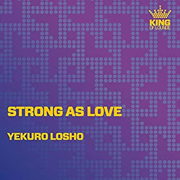 Strong as Love