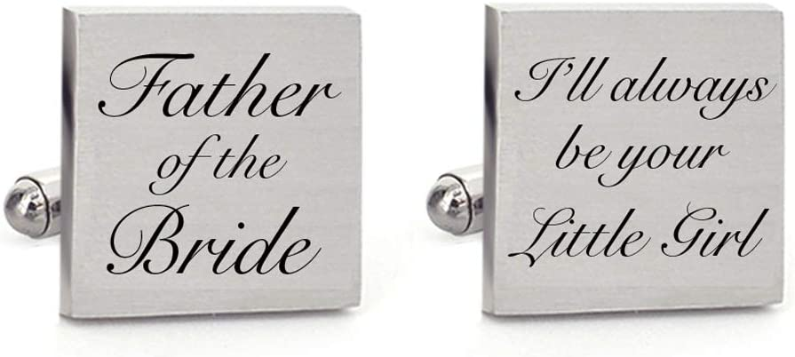 Father of the Bride Cufflink I/'ll Always be Your Little Girl Personalized Cufflinks Father of Bride Wedding Men Cufflinks /& Tie Clip Set