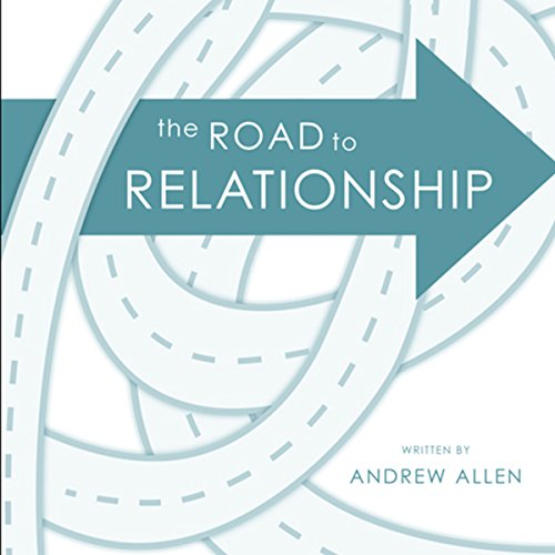 The Road to Relationship audiobook cover art