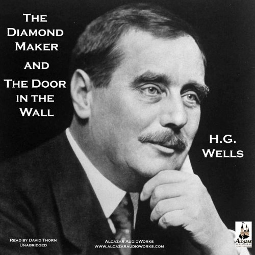 The Diamond Maker and The Door in the Wall audiobook cover art