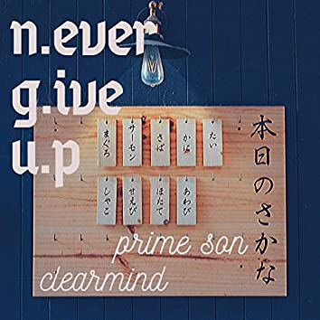 N G U (Never Give Up)