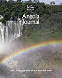Angola Journal: Travel and Write of our Beautiful World (Angola Travel Books) (Volume 1)