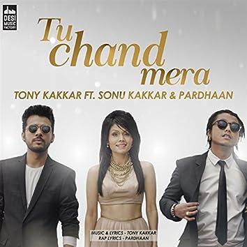 Tu Chand Mera (feat. Sonu Kakkar, Pardhaan)