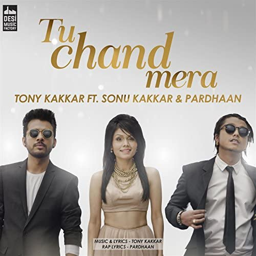 Tony Kakkar feat. Sonu Kakkar & Pardhaan