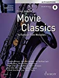 Movie Classics: 14 Famous Film Melodies. Alt-Saxophon. Ausgabe mit Online-Audiodatei. (Schott...
