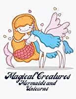 Mermaids and Unicorns Coloring Book for Kids: Coloring book for kids.