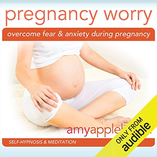 Overcome Fear & Anxiety During Pregnancy cover art
