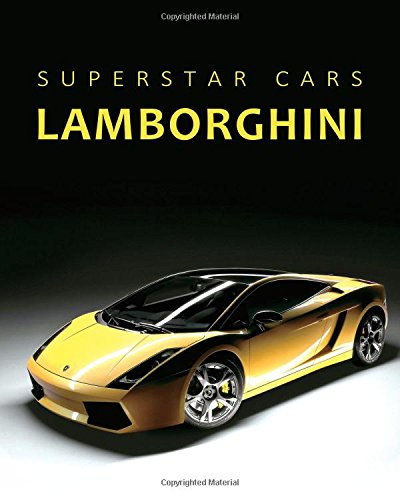 Superstar Cars Lamborghini Notebook (Diary, Journal): Dream Cars Composition Book Journal, Lined Notebook